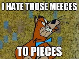 meeces to pieces